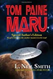 Tom Paine Maru - Special Author's Edition (1604502606) by Smith, L. Neil