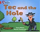 Tec and the Hole: Band 02a/Red A (Collins Big Cat) (0007185545) by Mitton, Tony