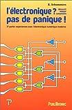 Electronique, pas de panique, tome 3