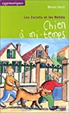 """Afficher """"Les Zarutis et les Rétins n° 4 Chien à mi-temps"""""""