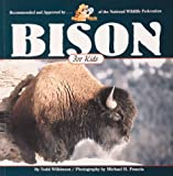 Bison for Kids (Wildlife for kids)