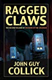 Ragged Claws (The Book of the Colossus 2)