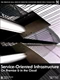 img - for Service-Oriented Infrastructure: On-Premise and in the Cloud book / textbook / text book