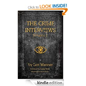 The Crime Interviews Volume One: Best-selling Authors Talk About Writing Crime Fiction