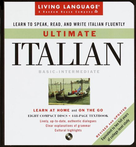 Ultimate Italian: Basic-Intermediate, Revised and Updated Edition (Living Language) (English and Italian Edition)
