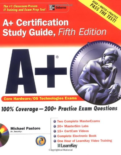 A+ Certification Study Guide, Fifth Edition