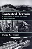 img - for Contested Terrain: A New History of Nature and People in the Adirondacks book / textbook / text book