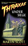 Thraxas Under Siege (Thraxas Novels) (184149254X) by Scott, Martin