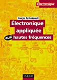�lectronique appliqu�e aux hautes fr�quences : Applications