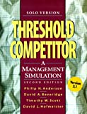Threshold competitor:a management simulation - solo version - Version 2.1