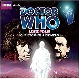 Doctor Who: Logopolis: A Classic Doctor Who Novel