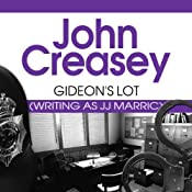 Gideon's Lot: Gideon of Scotland Yard, Book 13 | John Creasey