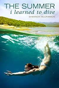 (FREE on 7/30) The Summer I Learned To Dive by Shannon McCrimmon - http://eBooksHabit.com