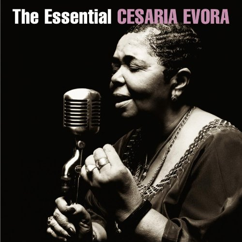 Cesaria Evora - The Essential Cesaria Evora - Zortam Music