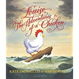 Louise, the Adventures of a Chickenby Kate DiCamillo