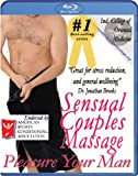 Sensual Couples Massage: Pleasure Your Man Instructional Video