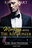 Meeting with The Auctioneer: The Auctioneer Part I (A BDSM Erotic Romance)