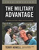 The Military Advantage, 2016 Edition: The Military.com Guide to Military and Veterans Benefits (Military Advantage: The Military.com Guide to Military and Veteran Benefits)