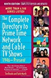 img - for The Complete Directory to Prime Time Network and Cable TV Shows, 1946-Present by Brooks, Tim, Marsh, Earle F. (2007) Paperback book / textbook / text book