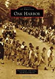 Oak Harbor (Images of America (Arcadia Publishing)) (0738598798) by Gluth, Frank