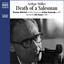 Death of a Salesman  by Arthur Miller Narrated by Thomas Mitchell, Arthur Kennedy