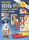 img - for Schroeders Collectible Toys: Antique to Modern Price Guide book / textbook / text book