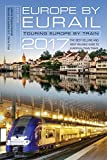 img - for Europe by Eurail 2017: Touring Europe by Train book / textbook / text book