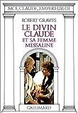 Moi, Claude, empereur, tome 3 : Le divin Claude et sa femme Messaline