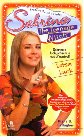 Lotsa Luck Sabrina the Teenage Witch 10, Gallagher,Diana G.