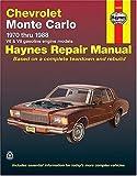 Haynes Chevrolet Monte Carlo, 1970-1988 (Haynes Manuals)