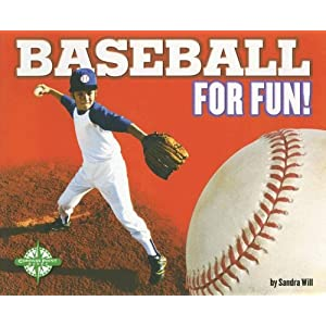 Baseball for Fun! (For Fun!: Sports series)