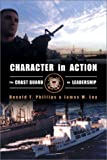 img - for Character in Action: The U.S. Coast Guard on Leadership book / textbook / text book