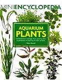 Mini Encyclopedia of Aquarium Plants