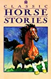 img - for Classic Horse Stories book / textbook / text book