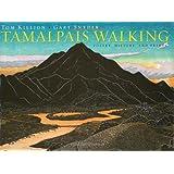 Tamalpais Walking: Poetry, History, and Prints ~ Tom Killion