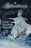 Die Schneekönigin (Mit den originalen Illustrationen)