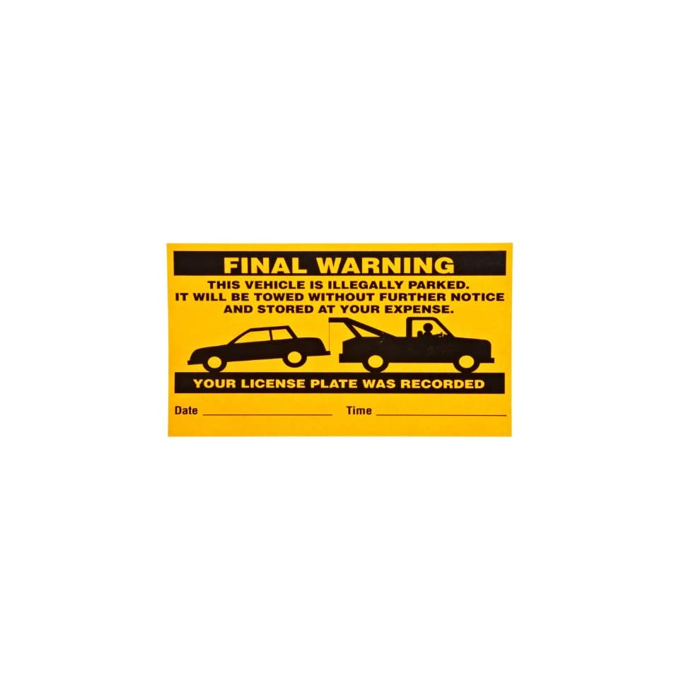 Brady 103662 Adhesive PaLabels per Flourescent Warning Labels , Black On Orange,  4.5 Height x 8 Width,  Legend This Vehicle Is Illegally Parked It Will Be Towed Without Further Notice And Stored At Your Expense. Your License Plate Was Recorded. (50 La