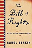 The Bill of Rights: James Madison and the Politics of the People's Parchment Barrier