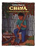 img - for Carlos Digs to China / Carlos excava hasta la China (Carlos Series) (English, Multilingual and Spanish Edition) book / textbook / text book