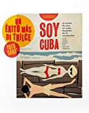 img - for Soy Cuba: Cuban Cinema Posters From After the Revolution book / textbook / text book