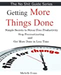 Getting Things Done: Simple Secrets t...