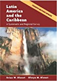 img - for Latin America and the Caribbean: A Systematic and Regional Survey by Brian W. Blouet (2004-04-27) book / textbook / text book