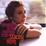 "Breakfast on the Morning Tramvon ""Stacey Kent"""