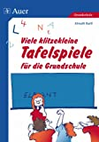 Viele klitzekleine Tafelspiele fr die Grundschule