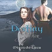 Destiny Finds Her: Destiny Series, Book 1 | Miranda Lynn