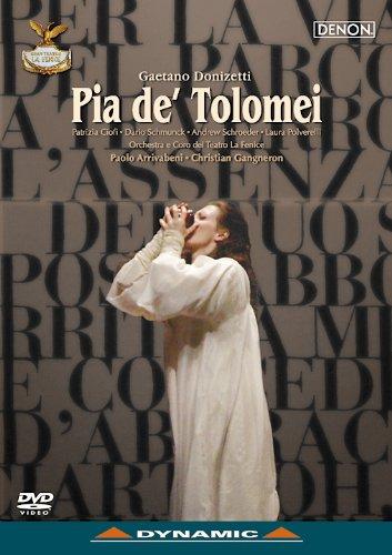 ドニゼッティ 歌劇《ピーア・デ・トロメイ》フェニーチェ歌劇場 2005年 [DVD]
