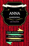 Image of Anna Karenina: By Leo Tolstoy & Illustrated (An Audiobook Free!)