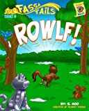 img - for Book 3: ROWLF! (Fassa Tails) book / textbook / text book