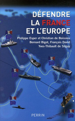 Défendre la France et l'Europe