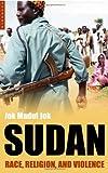 Sudan: Race, Religion and Violence